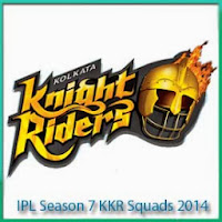 IPL 7 Kolkata Kinght Riders Squads Profile and KKR Schedule for IPL 7