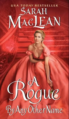 Book cover of A Rogue by any Other Name by Sarah macLean