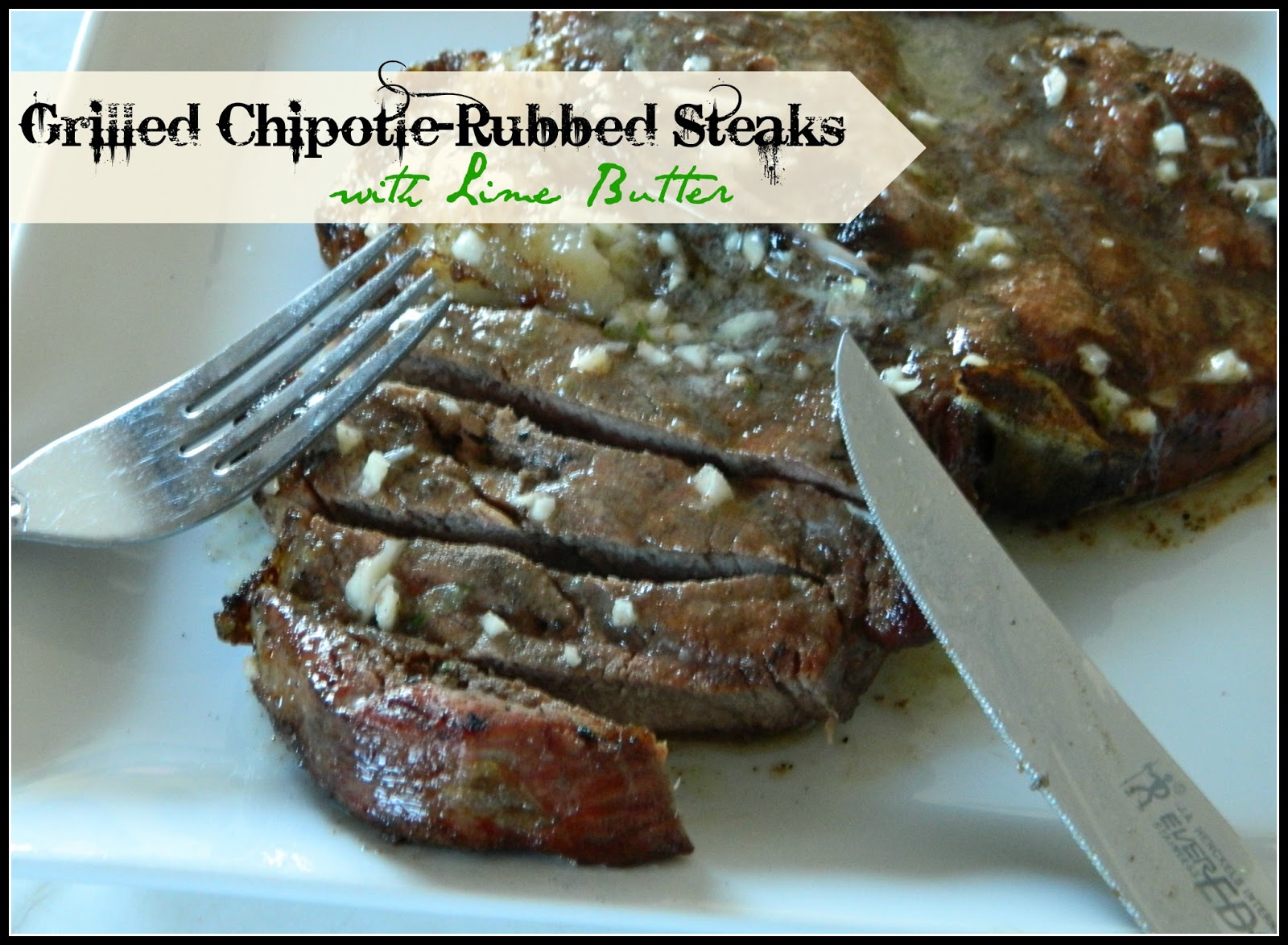 Grilled Chipotle-Rubbed Steaks With Lime Butter Recipe ...