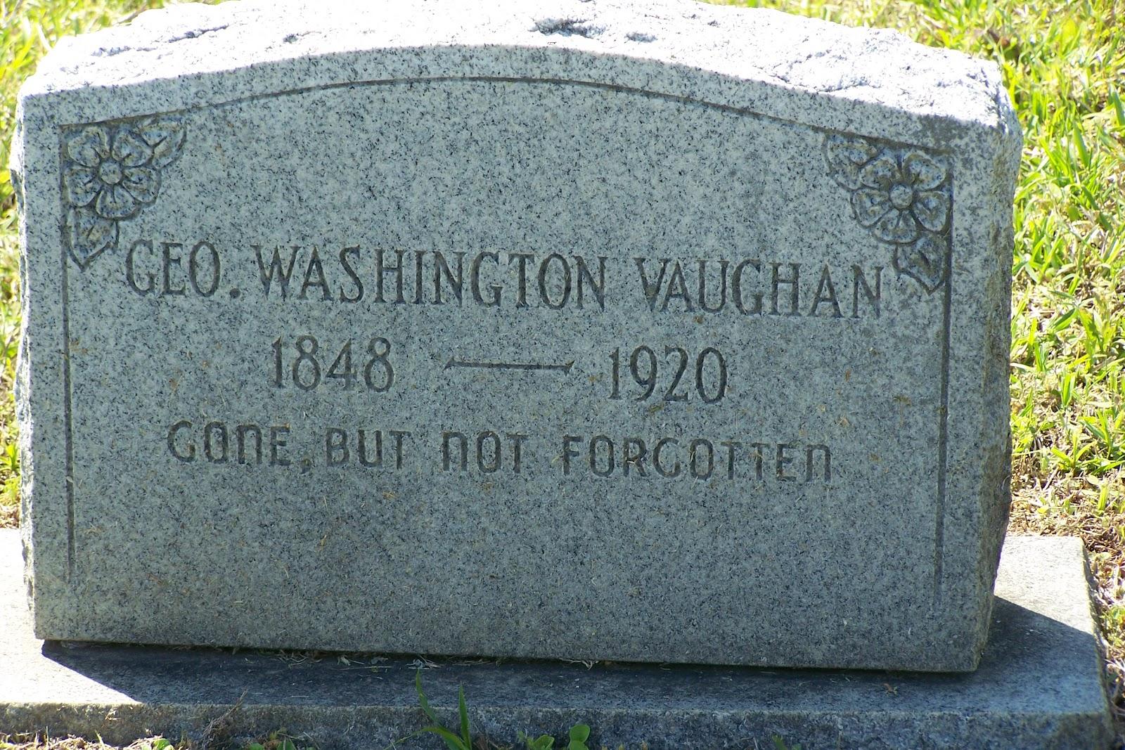 Vaughn Family History Archive George Washington Vaughn
