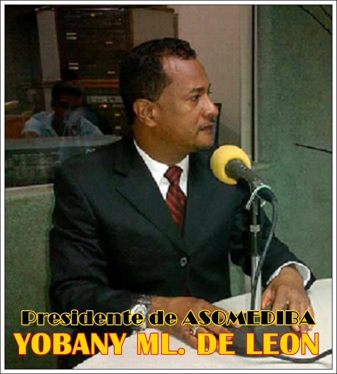 YOBANY ML. DE LEON, PRESIDENTE DE ASOMEDIBA