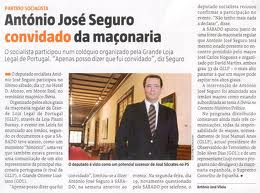 António José Segudo; PS; Convidado; Maçonaria; António; José; Seguro; Partido Socialista; Política; Hotéis; Hotelaria; Algarve; Lisboa; Porto; Portugal Convidado da Maçonaria