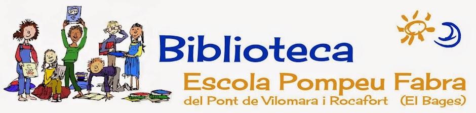 Biblioteca Escola Pompeu Fabra del Pont de Vilomara i Rocafort