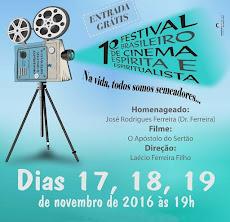 Vem aí o I FESTIVAL BRASILEIRO DE CINEMA ESPIRITA E ESPIRITUALISTA