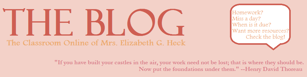 THE BLOG: The Classroom Online for Mrs. Elizabeth G. Heck