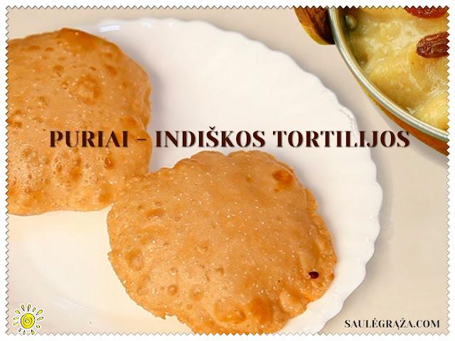 PURIAI - INDIŠKOS TORTILIJOS
