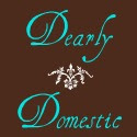 Dearly Domestic