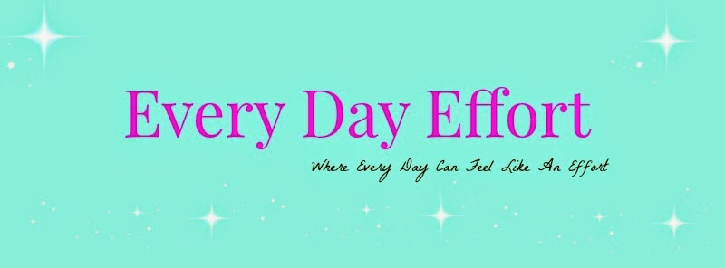 Every Day Effort