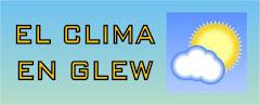 El Clima en Glew