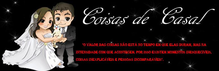 *♥*COISAS DE CASAL*♥*