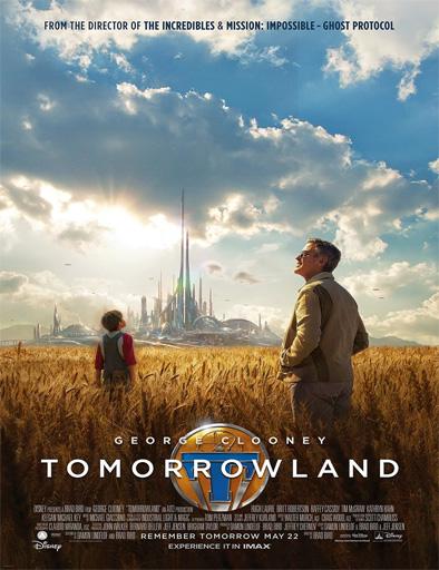 Tomorrowland. El mundo del mañana (2015)