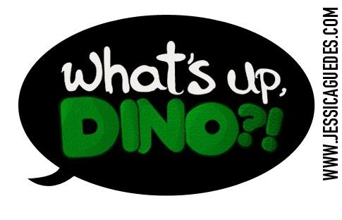 Logotipo criado exclusivamente para o Blog What's up DINO?! - Criação de Jéssica Guedes (http://www.jessicaguedes.com)