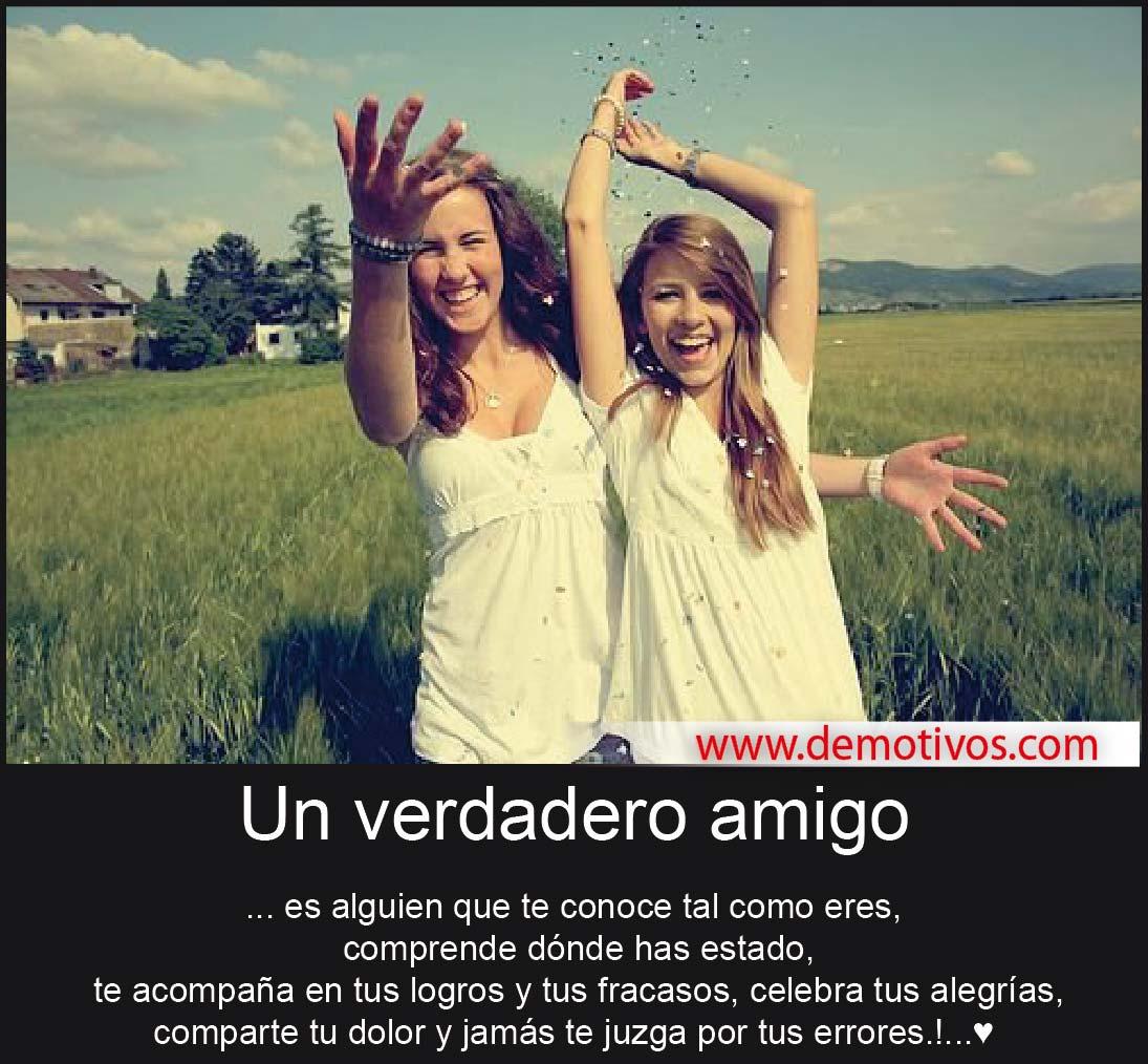 Un Verdadero Amigo es Alguien que Te conoce Tal como Eres, Te ...
