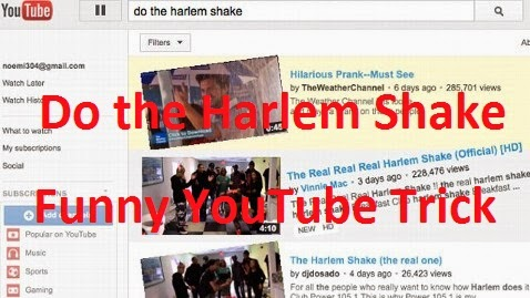 Do the harlem shake : Funny YouTube Trick
