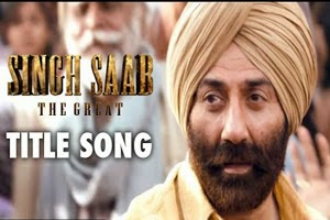 Singh Saab The Great (Title Song)