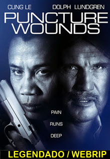 Assistir Puncture Wounds Legendado 2014