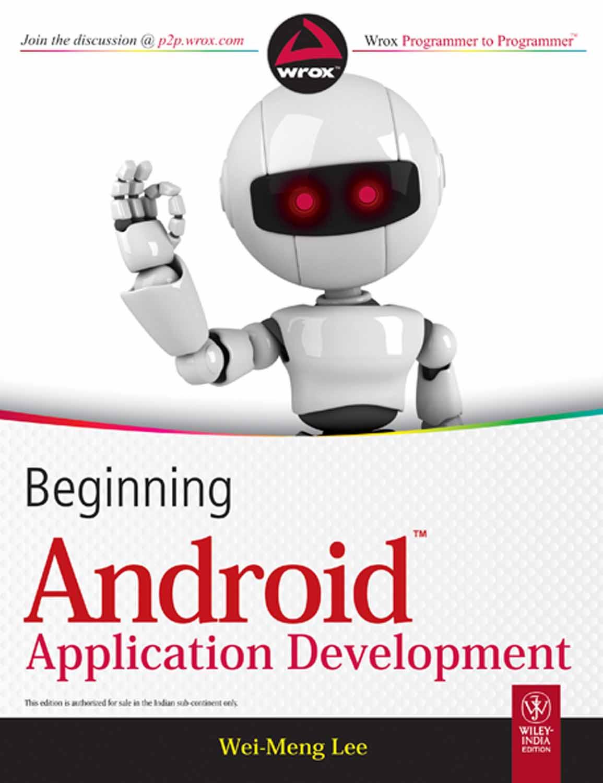 Beginning Android Application Development-Wei Meng Lee[pdf ...