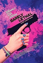 Sinopsis dan Cerita Film Barely Lethal