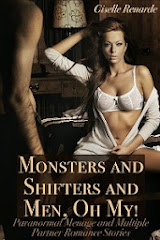 Monsters and Shifters and Men, Oh My!<br> Giselle Renarde