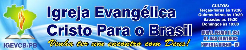 Igreja Evangélica Cristo para o Brasil