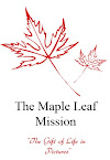 The Maple Leaf Mission