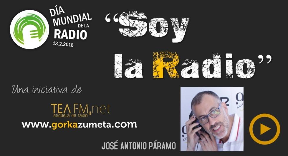 SOY LA RADIO - VERSIÓN JOSÉ ANTONIO PÁRAMO