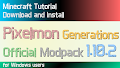 HOW TO INSTALL<br>Pixelmon Generations Official Modpack [<b>1.10.2</b>]<br>▽