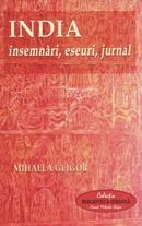 India - Insemnari-eseuri-jurnal-carte-calatorie
