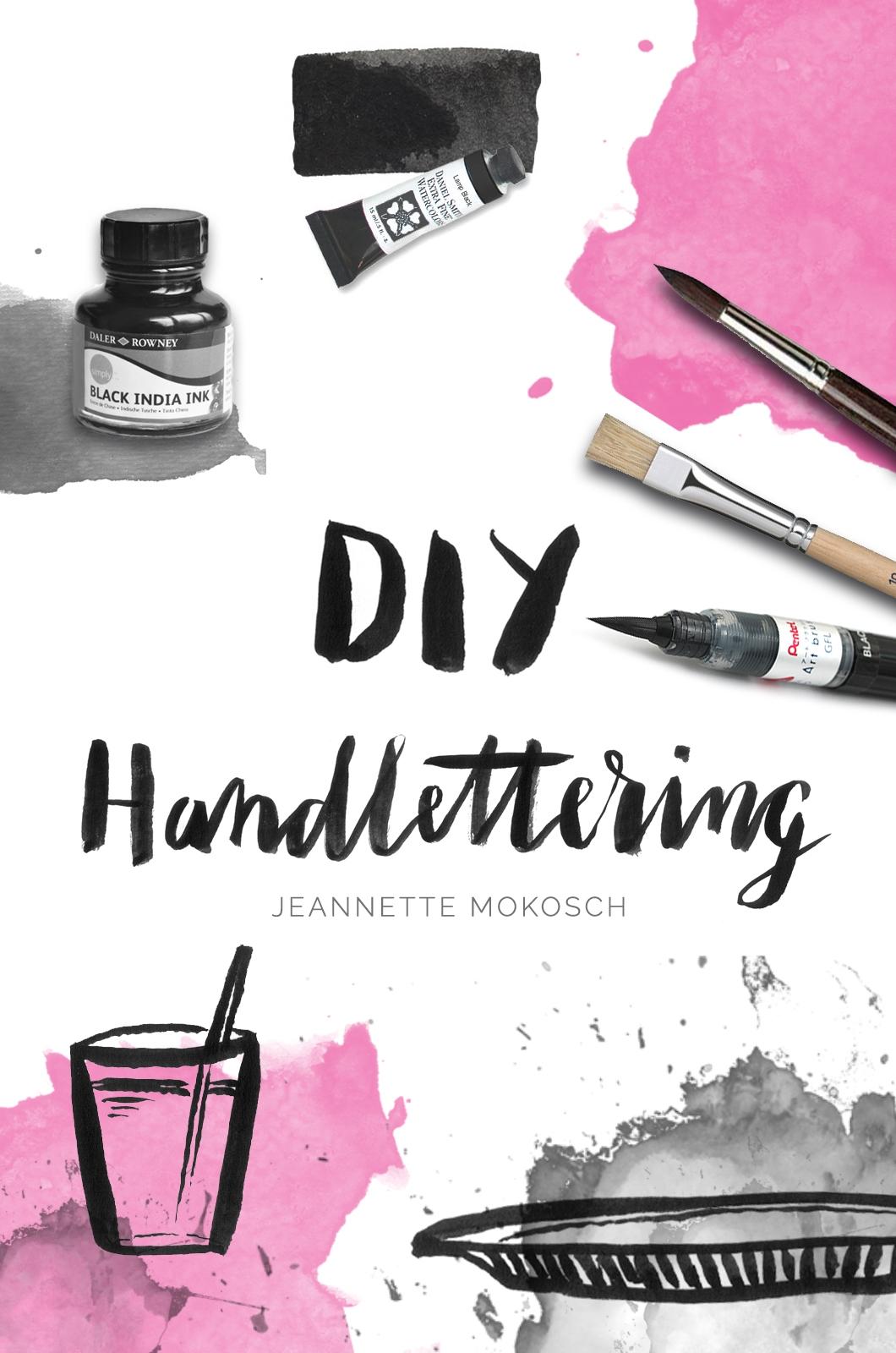 Nachmachtipp] DIY Handlettering von Jeannette Mokosch ...