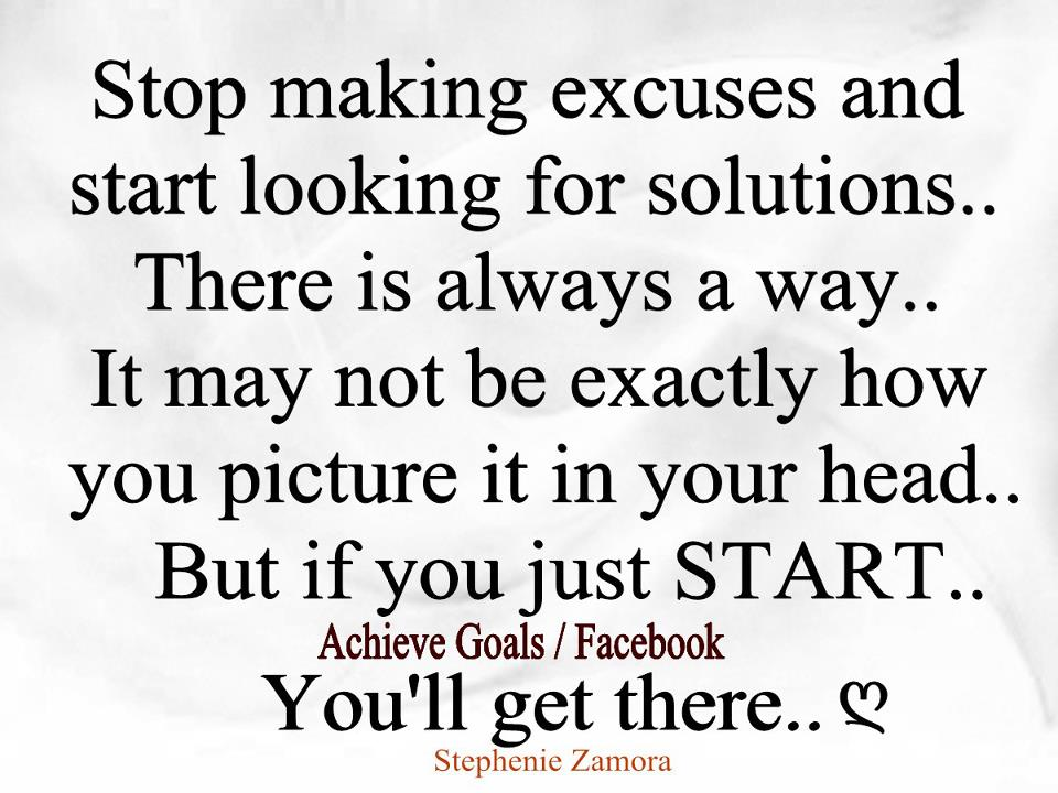 love life dreams stop making excuses and start looking