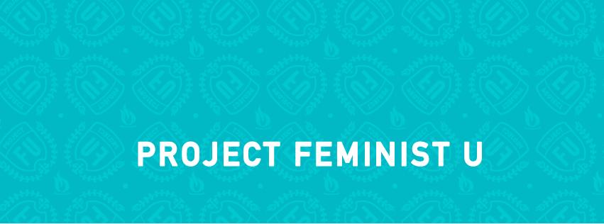 Project Feminist U