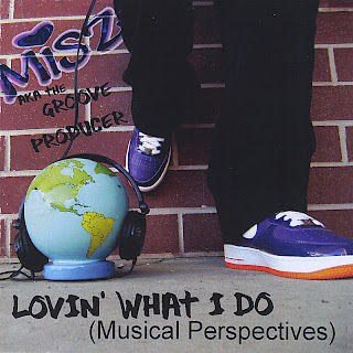 Misz aka The Groove Producer - 2011 - Lovin\' What I Do (Musical Perspectives)
