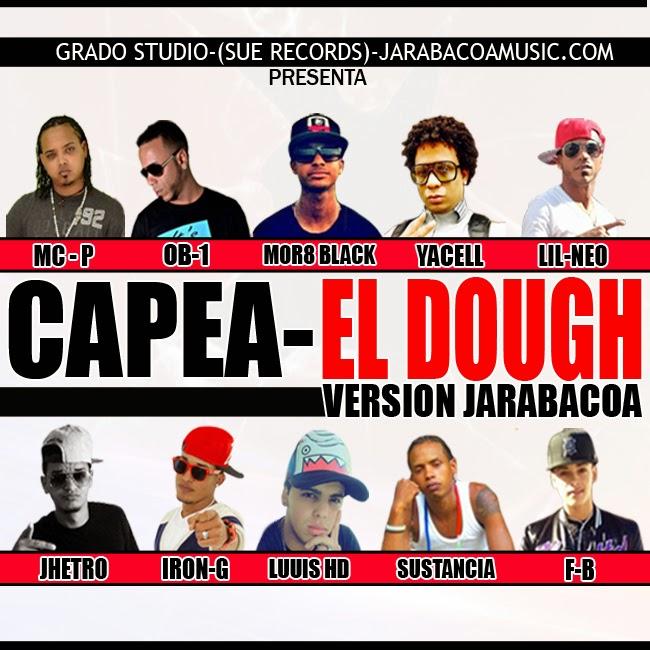 Varios Artistas - Capea El Dough Jarabacoa Version