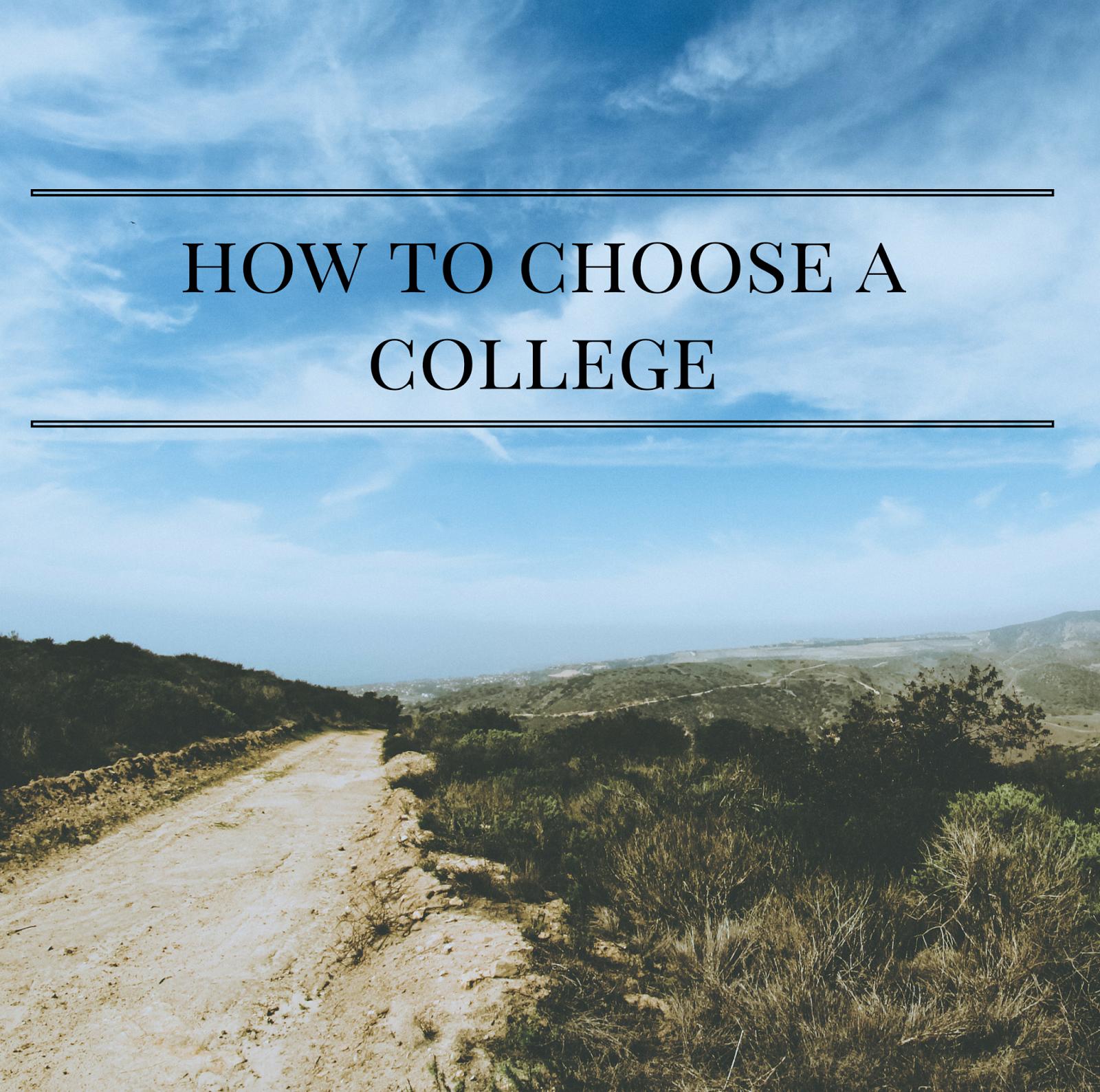 How To Choose A College   alyssajfreitas.blogspot.com
