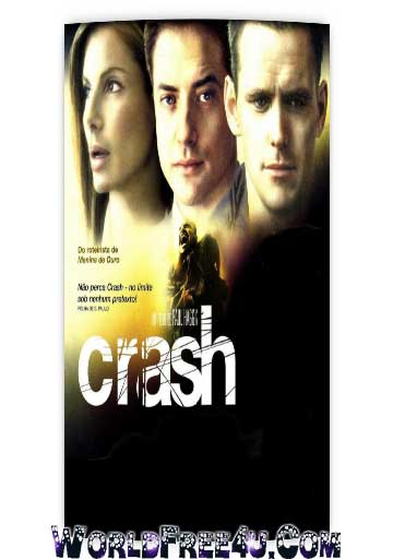 Poster Of Crash (2004) In Hindi English Dual Audio 300MB Compressed Small Size Pc Movie Free Download Only At worldfree4u.com