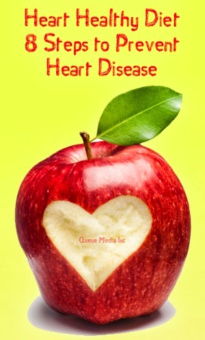 Heart-healthy diet: 8 steps to prevent heart disease