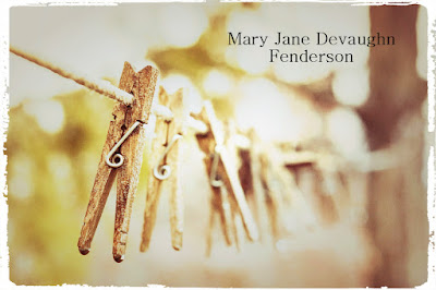 52 Ancestors 2015 Edition:  #31 Mary Jane Devaughn Fenderson --How Did I Get Here? My Amazing Genealogy Journey
