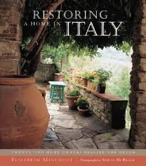 Worlds Oldest Interior Design Intern Strongly Recommends Restoring A Home In Italy By Elizabeth Helman Minchilli