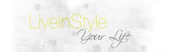 Live In style Your Life