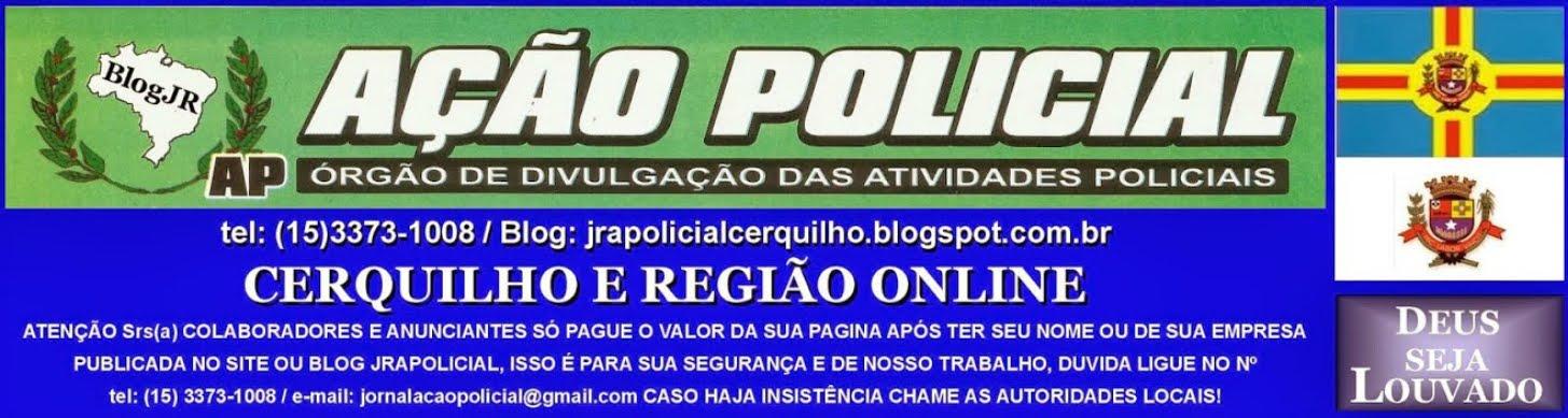 JORNAL AÇÃO POLICIAL CERQUILHO E REGIÃO ONLINE