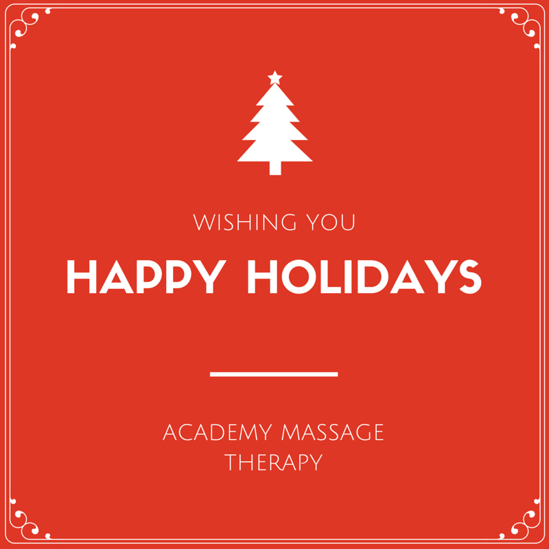 Happy Holidays - Academy Massage Therapy - Massage Therapists - Winnipeg - Manitoba
