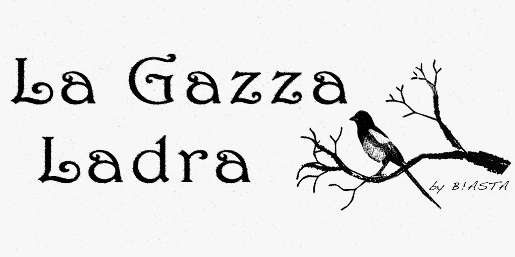 LGL ~ La Gazza Ladra {Original Creations}