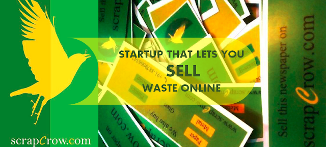 SCRAPCROW  A STARTUP THAT BUILT ONLINE PLATFORM TO SELL SCRAP