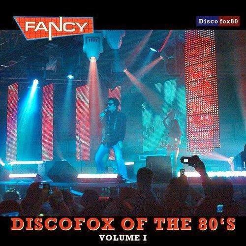 Fancy  DiscoFox of the 80′s, Vol. 1  2013