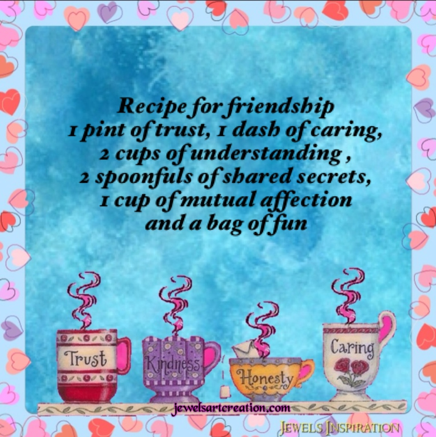 Quotes About Honesty In Friendship Recipe For Friendship  Jewels Art Creation