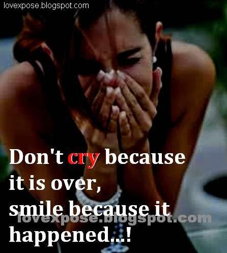don't cry quotes sayings love her him