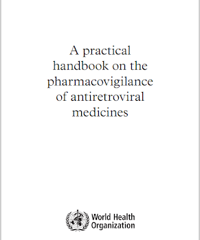 A practical handbook on the pharmacovigilance  of antiretroviral  medicines