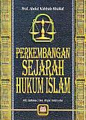 ajibayustore  Judul    :    PERKEMBANGAN SEJARAH HUKUM ISLAM  Pengarang    :    Prof. Abdul Wahhab Khallaf  Penerbit    :    Pustaka Setia