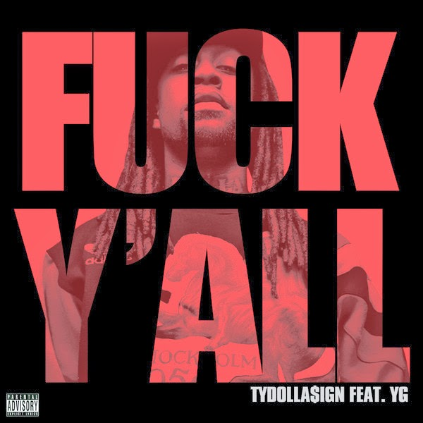 Ty Dolla $ign - Fuck Y'all (feat. YG) - Single  Cover