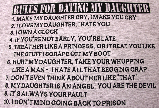 Funny I Love You Daughter Quotes : Motorcycle Helmets: Rules For Dating My Daughter T-Shirt change
